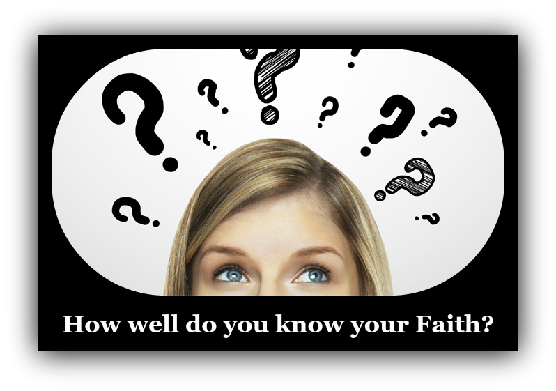 Test Your Faith Knowledge