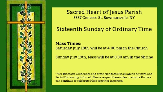 Mass Times for Saturday July 18th and Sunday July 19th