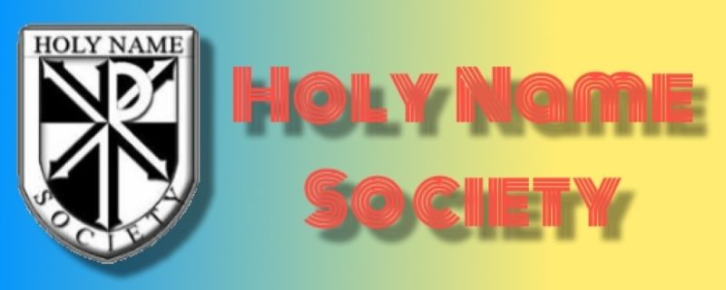 Holy Name Society Resuming Monthly Meetings in October.