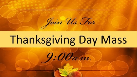 Thanksgiving Day Mass, 9:00 am at Sacred Heart of Jesus Church