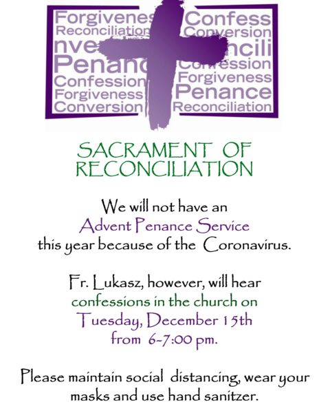 SACRAMENT OF RECONCILIATION Tuesday, December 15th from 6:00-7:00 pm