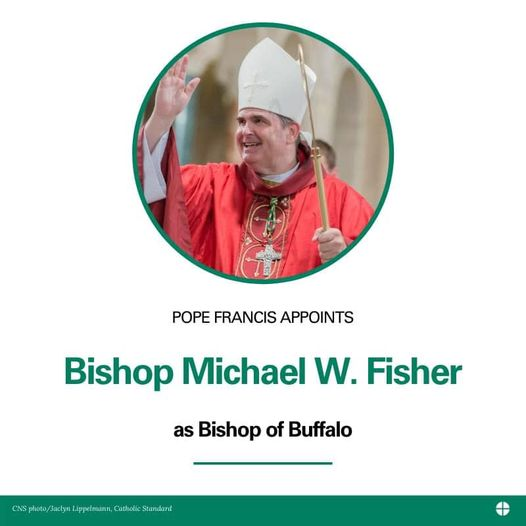 We have a NEW Appointed Bishop…Most Reverend Michael William Fisher