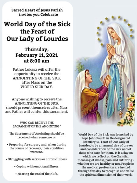 THE SACRAMENT OF THE ANOINTING on WORLD SICK DAY ~ the Feast of OUR LADY OF LOURDES