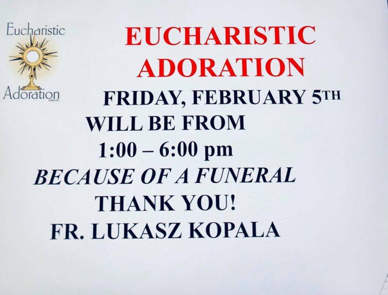 Eucharistic Adoration Friday, February 5th