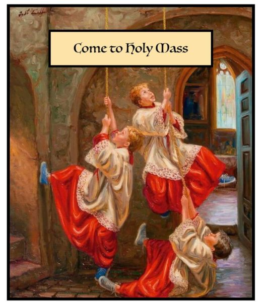 Come to Holy Mass