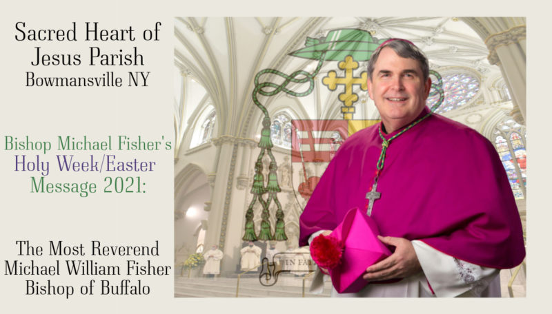 Bishop Michael Fisher's Holy Week/Easter Message 2021