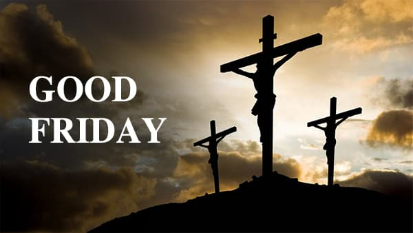 Good Friday, April 2nd